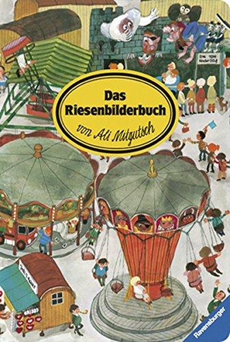 Das Riesenbilderbuch von Ali Mitgutsch (Deutsch)