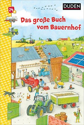 Duden 24+: Das große Buch vom Bauernhof: Wimmelbuch (DUDEN Pappbilderbücher 24+ Monate, Band 2)