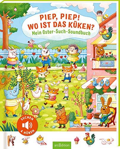 Piep, piep! Wo ist das Küken?: Mein Oster-Such-Soundbuch | Geschenk Ostern für Kinder ab 3 Jahren, Sounds, Wimmelbuch