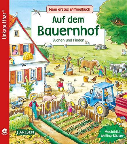 Unkaputtbar: Mein erstes Wimmelbuch: Auf dem Bauernhof: Ein Wimmelbuch für Kinder ab 2 Jahren