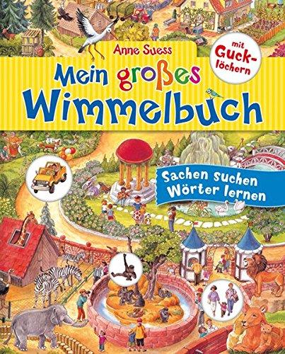 Mein großes Wimmelbuch mit Gucklöchern: Sachen suchen - Wörter lernen