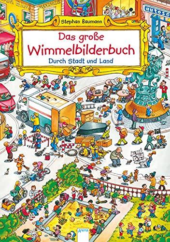 Das große Wimmelbilderbuch. Durch Stadt und Land: Ein Pappbilderbuch zum suchen und entdecken ab 2 Jahren