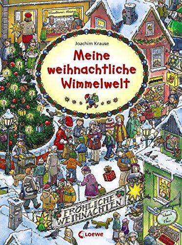 Meine weihnachtliche Wimmelwelt: Wimmelbild, Suchbuch für Kinder ab 2 Jahre